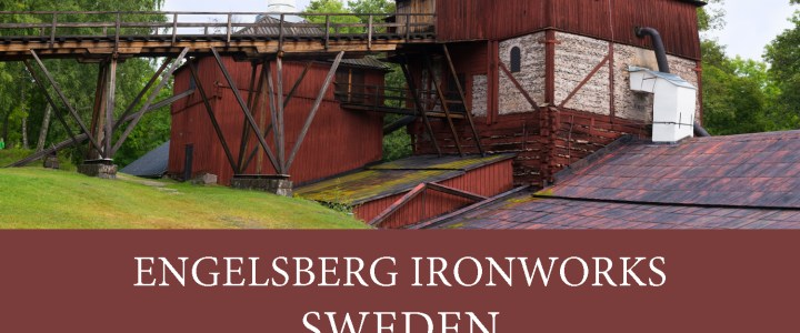 Visit Engelsberg Ironworks – A 17th century industrial site