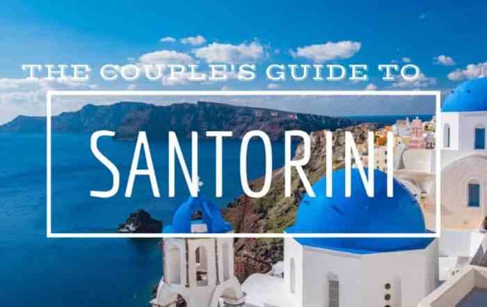 Couple's Guide to Santorini Greece