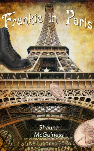 Frankie in Paris, a novel by Shauna McGuiness - Rob Gregory Author