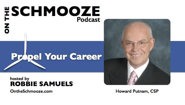 Propel Your Career - Howard Putnam, CSP