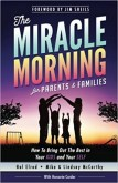 Miracle Morning for Parents and Families