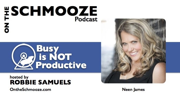056 graphic Neen James - Busy is Not Productive