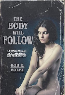 The Body Will Follow