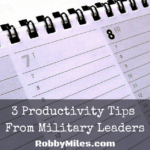 3 Productivity Tips From Military Leaders