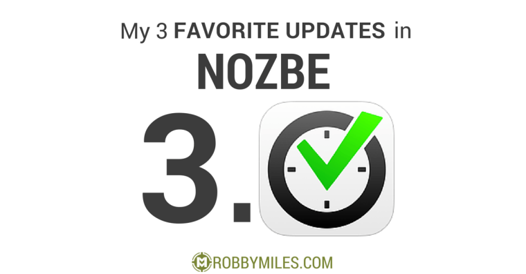 My 3 Favorite Updates in Nozbe 3.0