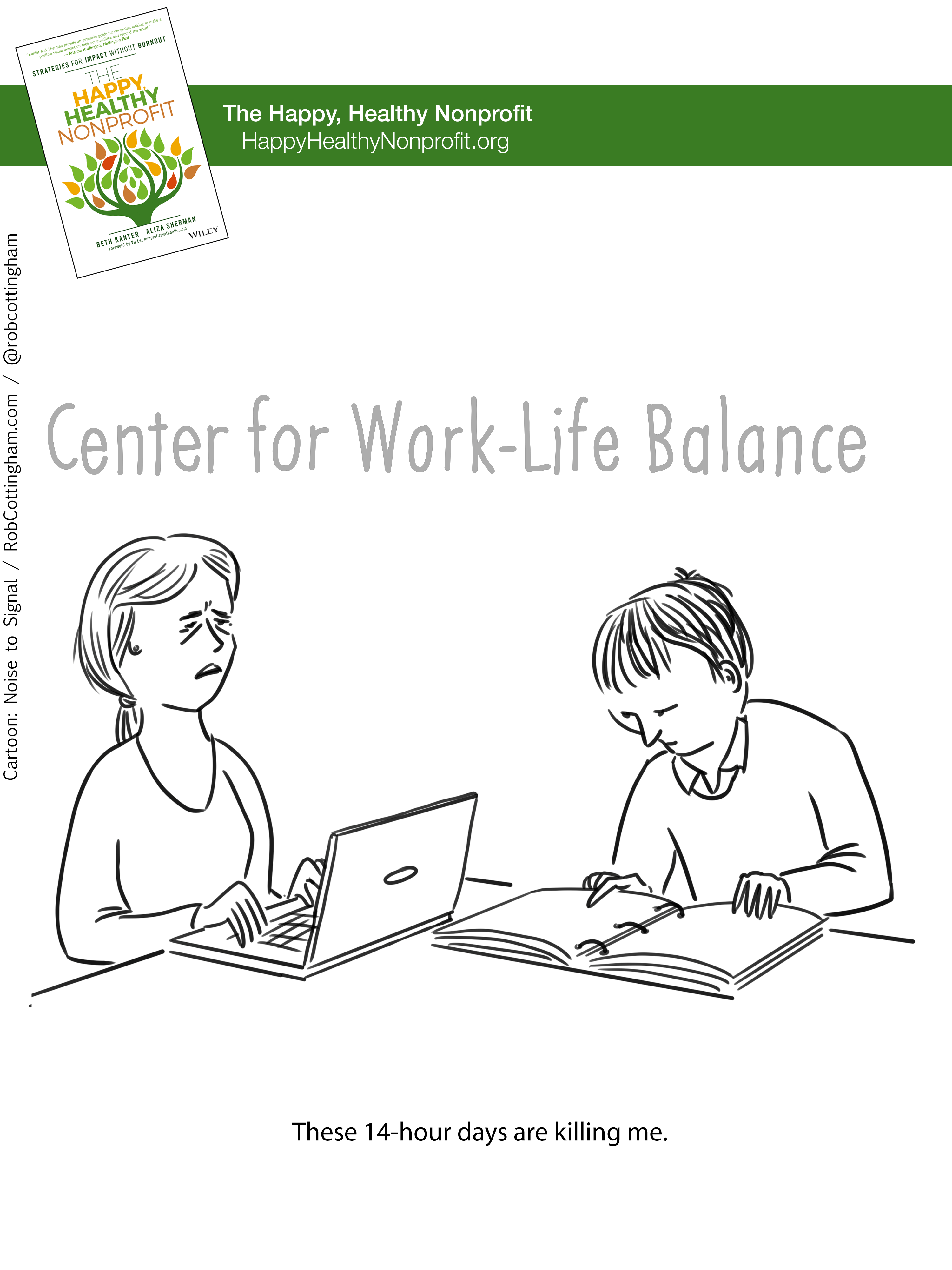 Cartoon: stressed-out people working overtime at the Center for Work-Life balance