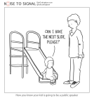 "Cartoon captioned ""How to tell if your kid is going to be a public speaker"". It shows a child on a playground slide saying to a parent, ""Can I have the next slide, please?"""