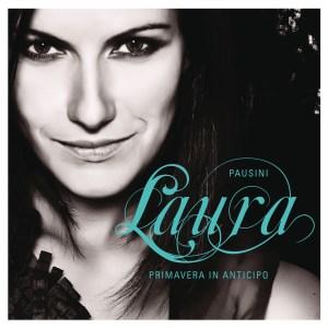 Laura Pausini – Primavera in Anticipo
