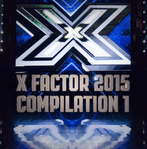 X Factor 2015 – Compilation 1 AAVV