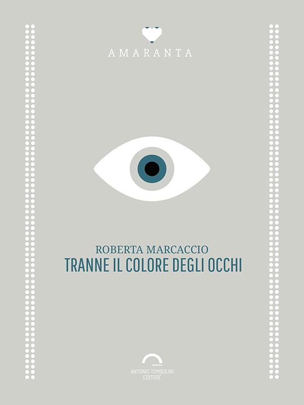 marcaccio_tranne-il-colore-degli-occhi