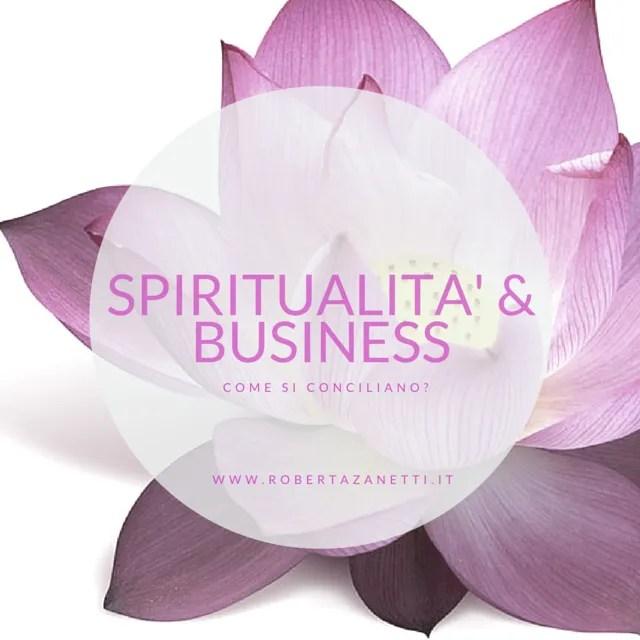 Spiritualità & Business: è davvero possibile?