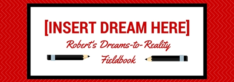 Dreams to Reality Fieldbook