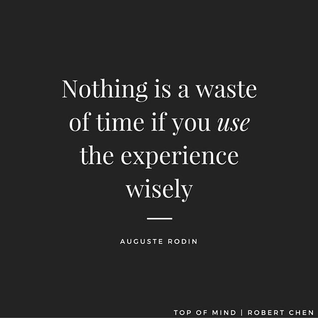 Auguste Rodin - Nothing waste quote