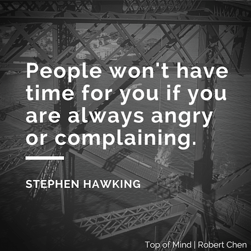 Dont complain Stephen Hawking quote