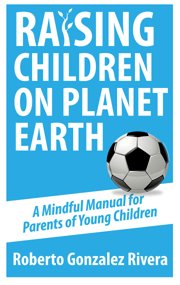 Raising Children on Planet Earth