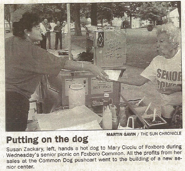 Susan often used her hot dog stand for charitable purposes; in addition to several Senior Center fundraisers she also had several fundraisers for the Foxboro Food Pantry