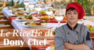 Le Ricette di Dony Chef – (giovedì 26 settembre 2019)