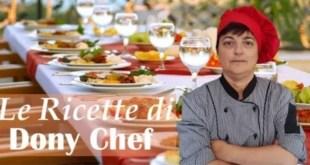 Le Ricette di Dony Chef – (mercoledì 4 marzo 2020)