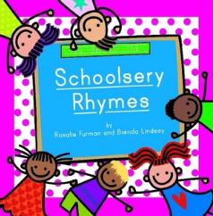 Schoolsery Rhymes by Rosalie Furman and Brenda Lindsay