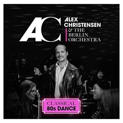 Alex Chistensen Classical 80s Dance