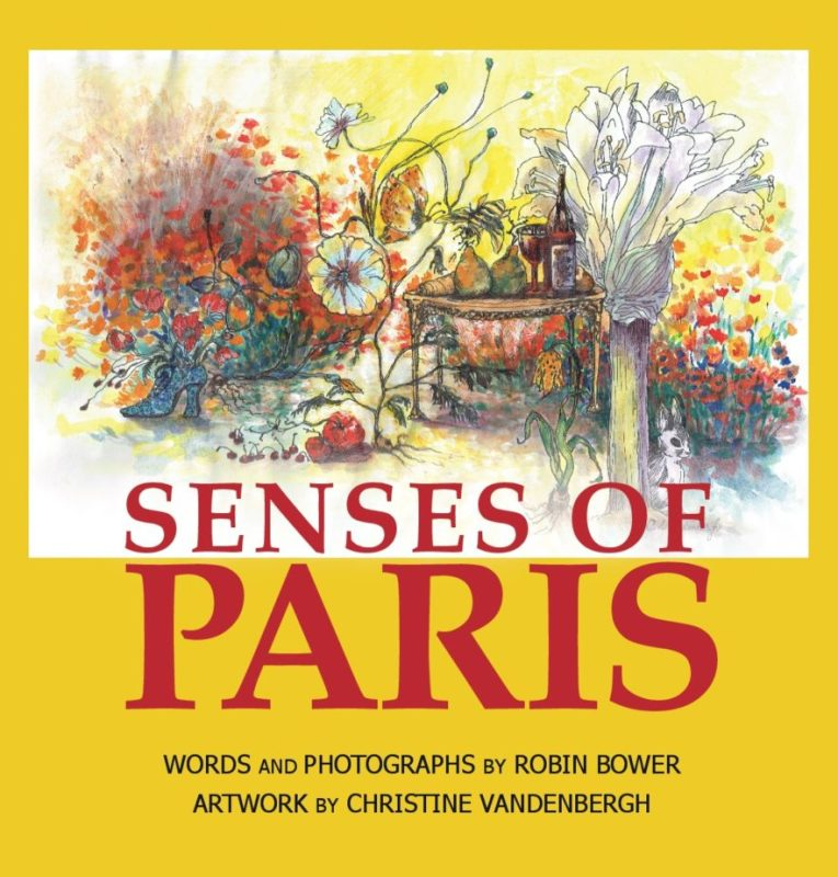 Senses of Paris cover: Robin Bower, author