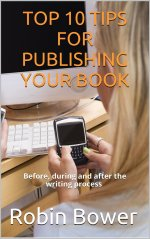 Top tips for publishing your book: Robin Bower, author