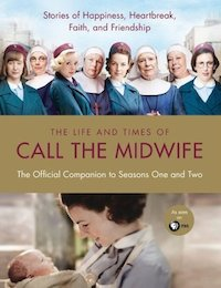 Life & Times of Call the Midwife