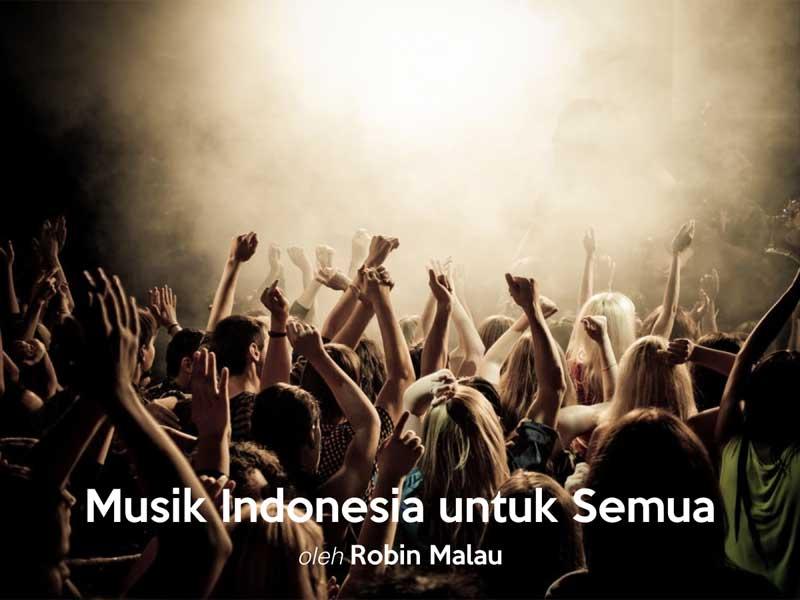 Musik Indonesia Untuk Semua
