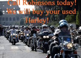 2021    Robinson Motorcycle Buys Harleys All Year Long!