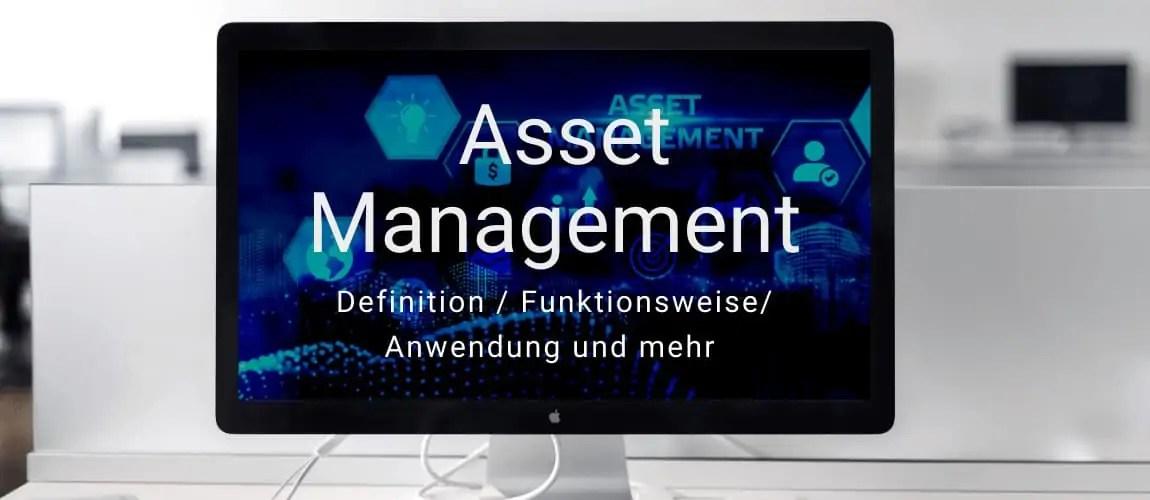 Investmentwissen - das Asset Management