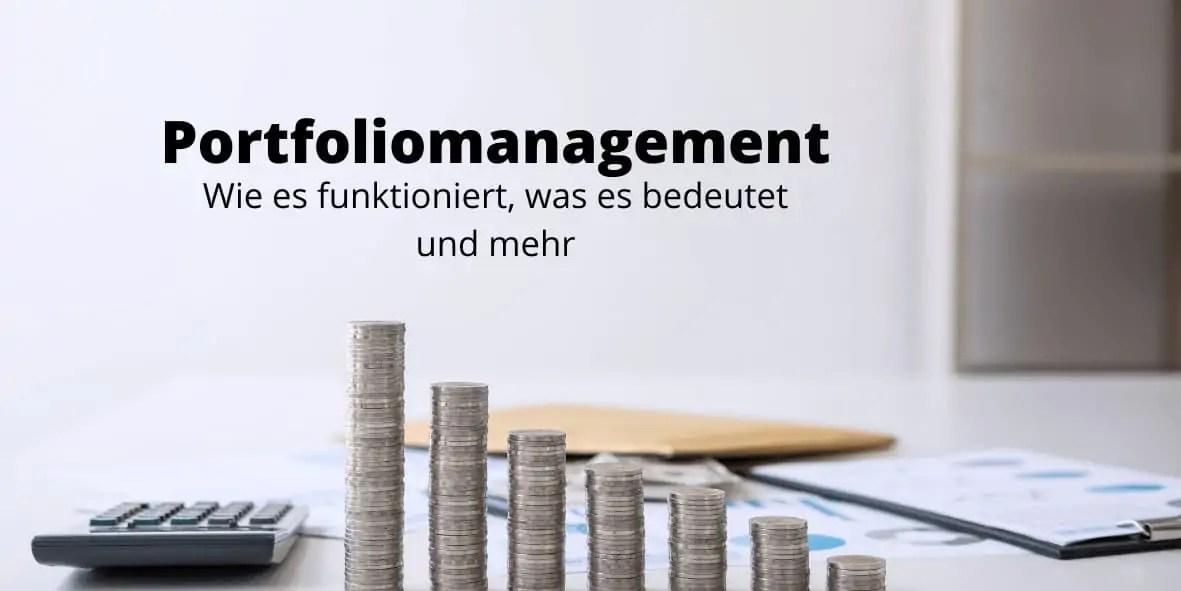 Portfoliomanagement - Definition, Arten, Nutzen und mehr