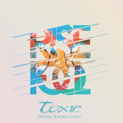 rise & fool - toxic