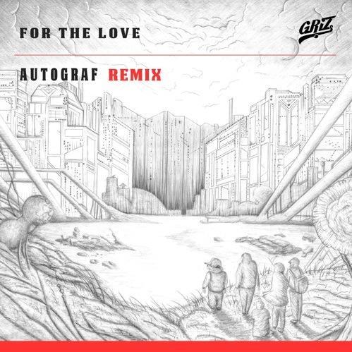 griz autograf remix