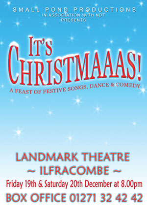 Its Christmaaas at the Landmark Theatre, Ilfracombe