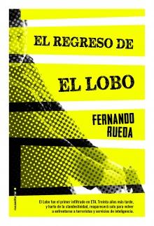 El regreso de El Lobo - Fernando Rueda