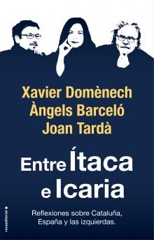 Entre Ítaca e Icaria - Xavier  Domènech; Àngels Barceló; Joan  Tardà