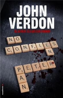 No confíes en Peter Pan - John Verdon