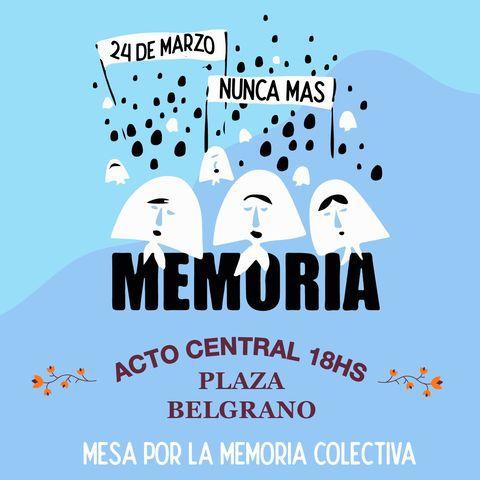 Habrá un acto en Plaza Belgrano por el 24 de marzo