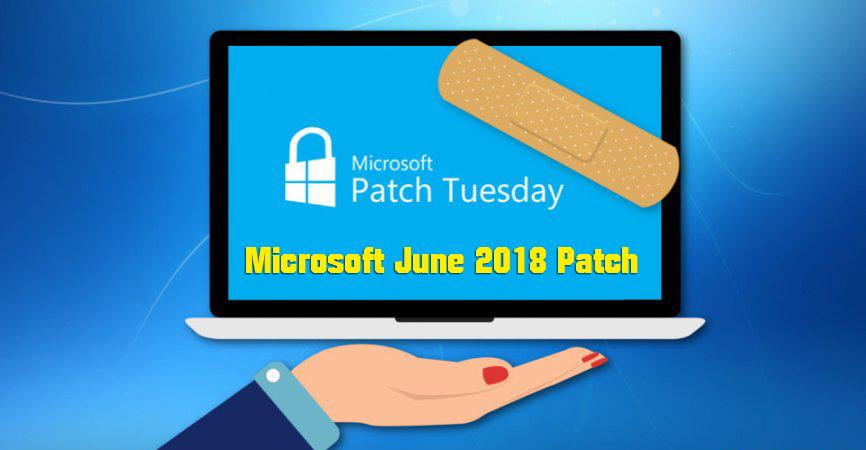 Aggiornamenti Microsoft - Release June 2018 Patch Tuesday 107