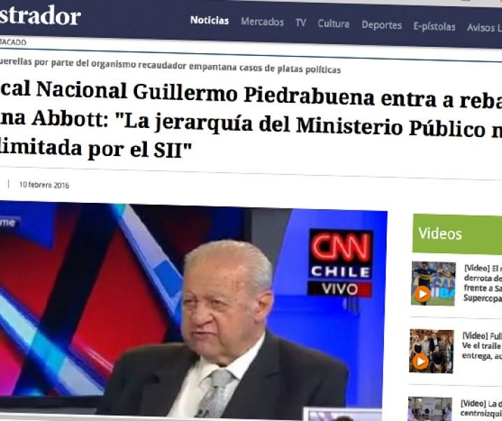 Interesante planteamiento de Ex Fiscal Nacional Guillermo Piedrabuena. «La jerarquía del Ministerio Público no puede estar limitada por el SII»