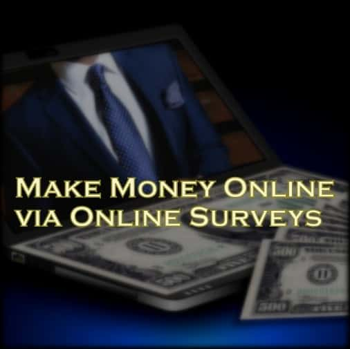 Make Money online via Online Surveys