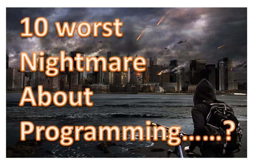 coding Nightmare