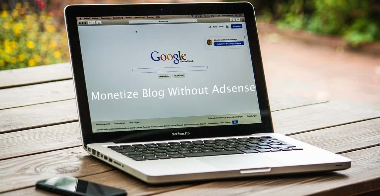 monetize blog without Adsense