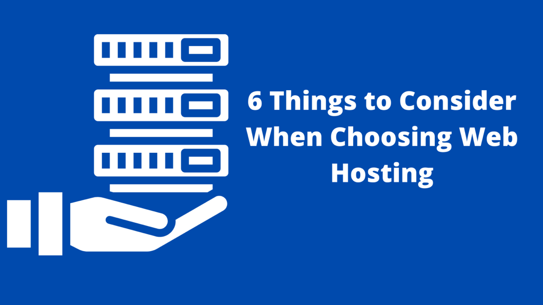 Things to Consider When Choosing Web Hosting