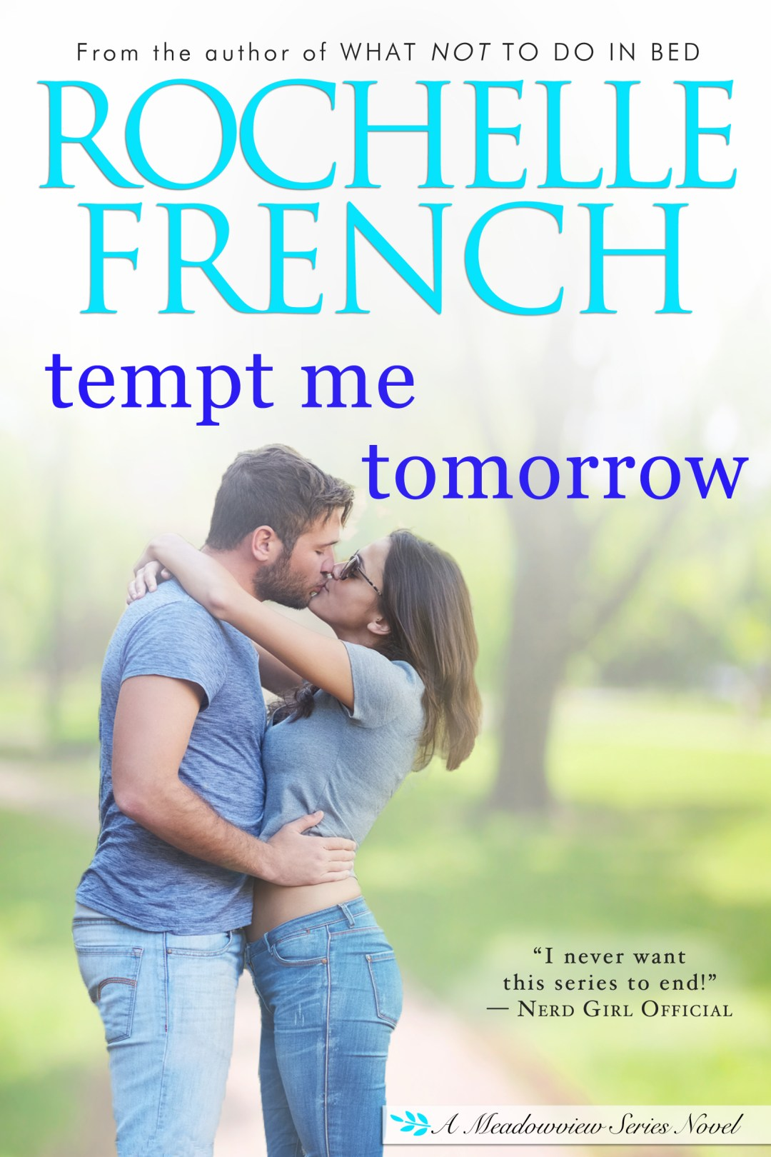 Tempt Me Tomorrow | Rochelle French, Romance Author