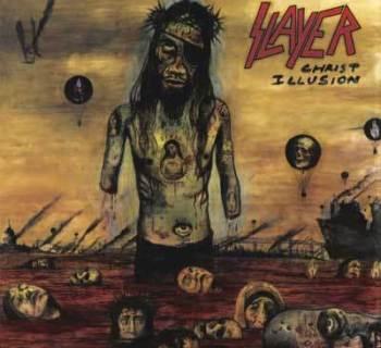 Slayer - Christ IllusionSlayer - Christ Illusion