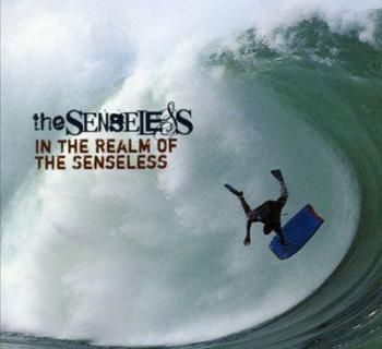 The Senseless - In The Realm Of The Senseless