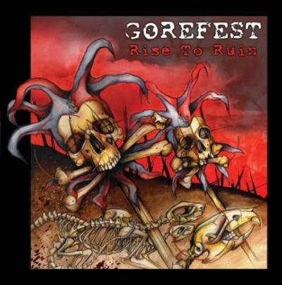 Gorefest - Rise To Ruin
