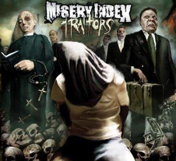 Misery Index - Traitors