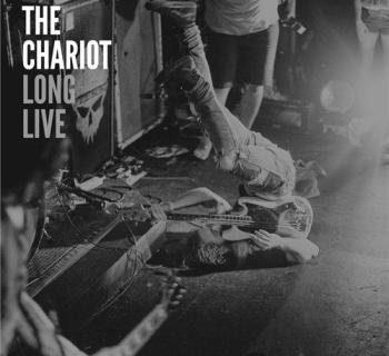 The Chariot - Long Live
